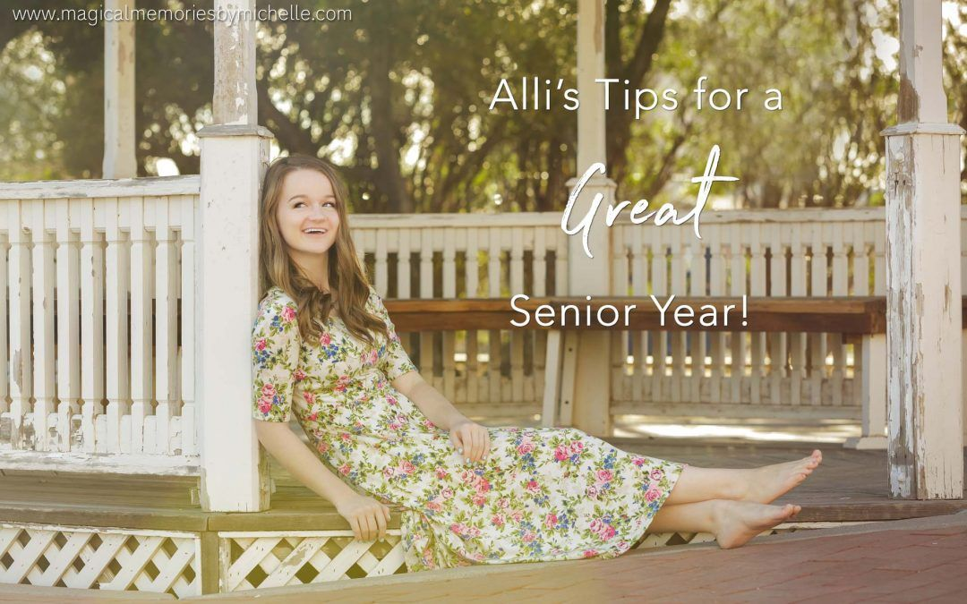Tips for a GREAT Senior Year! | Mesa Senior Pictures